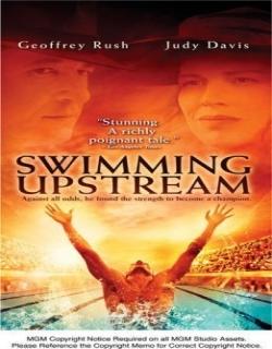 Swimming Upstream (2003) - English