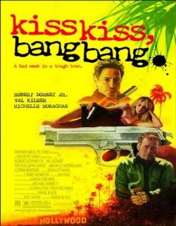 Kiss Kiss Bang Bang (2005) - English