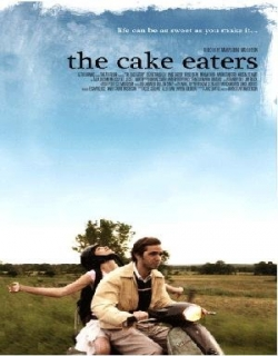 The Cake Eaters (2007) - English