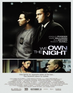 We Own the Night (2007) - English