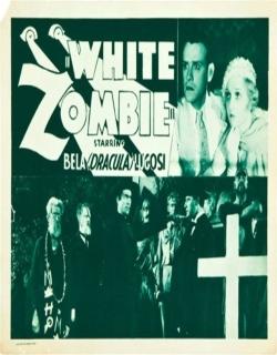 White Zombie Movie Poster