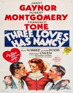 Three Loves Has Nancy (1938) - English