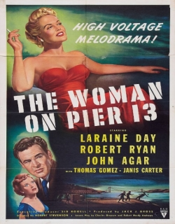 The Woman on Pier 13 (1949) - English