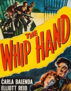 The Whip Hand (1951) - English