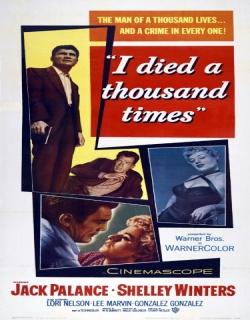 I Died a Thousand Times (1955) - English