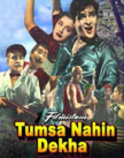 Tumsa Nahin Dekha (1957) - Hindi