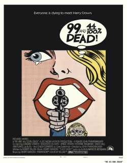 99 and 44/100% Dead (1974)