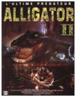 Alligator II: The Mutation (1991) - English