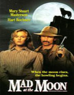 Mad at the Moon (1992) - English