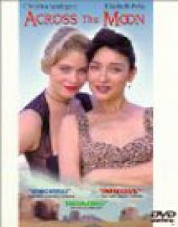 Across the Moon (1995)