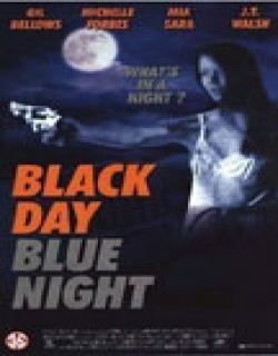 Black Day Blue Night (1995) - English