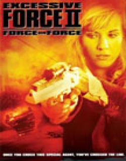 Excessive Force II: Force on Force (1995) - English