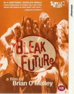 Bleak Future (1997) - English