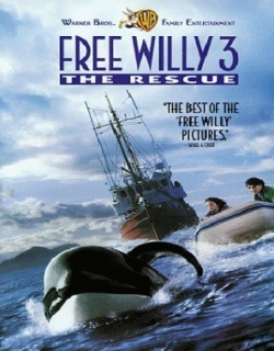 Free Willy 3: The Rescue Movie Poster