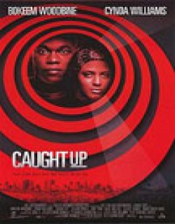 Caught Up (1998) - English