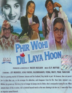 Phir Wohi Dil Laya Hoon (1963) - Hindi
