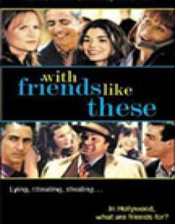 With Friends Like These... (1998) - English