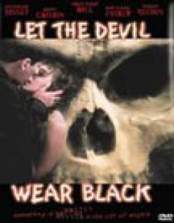 Let the Devil Wear Black (1999) - English