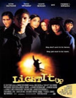 Light It Up (1999) - English