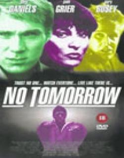 No Tomorrow (1999) - English