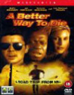 A Better Way to Die (2000) - English