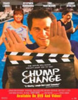 Chump Change (2000) - English