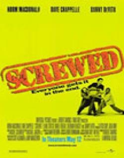 Screwed (2000) - English