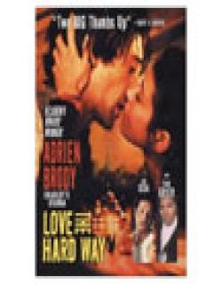 Love the Hard Way (2001) - English