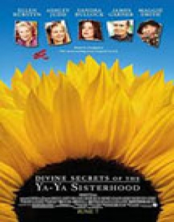 Divine Secrets of the Ya-Ya Sisterhood (2002) - English