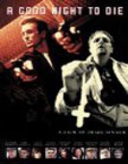 A Good Night to Die (2003)