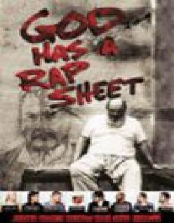 God Has a Rap Sheet Movie Poster