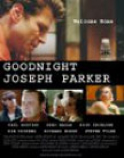 Goodnight, Joseph Parker Movie Poster