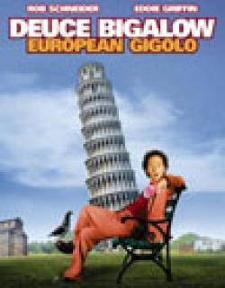 Deuce Bigalow: European Gigolo (2005) - English