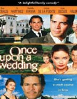 Once Upon a Wedding (2005)