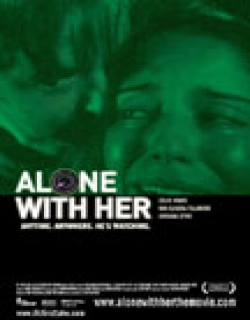 Alone with Her (2006) - English