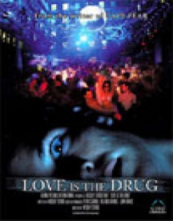 Love Is the Drug (2006) - English
