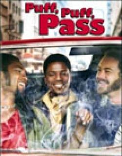 Puff, Puff, Pass (2006) - English
