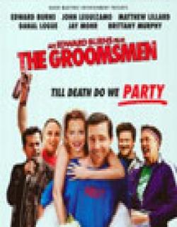 The Groomsmen (2006) - English