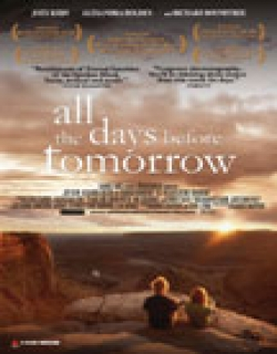 All the Days Before Tomorrow (2007) - English