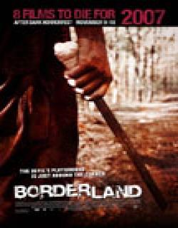 Borderland (2007) - English