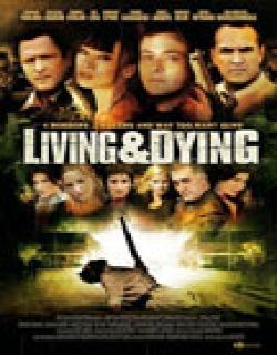 Living & Dying (2007) - English
