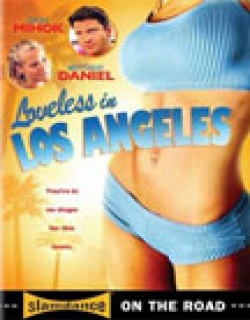 Loveless in Los Angeles (2007) - English