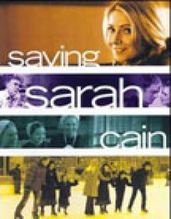 Saving Sarah Cain (2007) - English