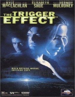 The Trigger Effect (1996) - English