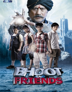 Bhoot And Friends (2010) - Hindi