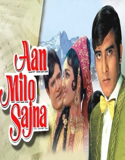 Aan Milo Sajna (1970) - Hindi