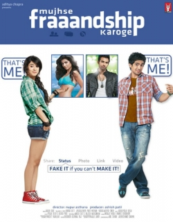 Mujhse Fraaandship Karoge (2011) - Hindi