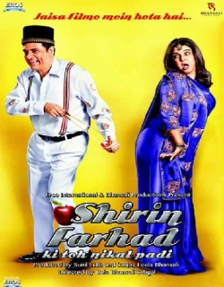 Shirin Farhad Ki Toh Nikal Padi (2012) - Hindi