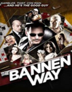 The Bannen Way (2010) - English