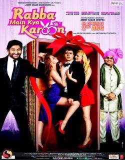 Rabba Main Kya Karoon (2013) - Hindi
